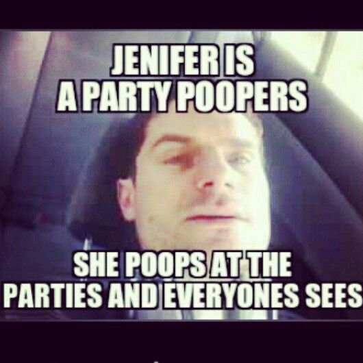 Jennifer poops at parties
