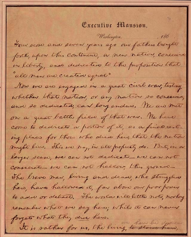 abraham lincoln and the gettysburg address On november 19, 1863, at the dedication of a military cemetery at gettysburg, pennsylvania, during the american civil war, president abraham lincoln delivers one of the most memorable.