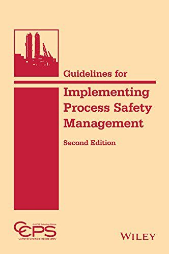 Guidelines for Implementing Process Safety Management - http://www.kindle-free-books.com/guidelines-for-implementing-process-safety-management