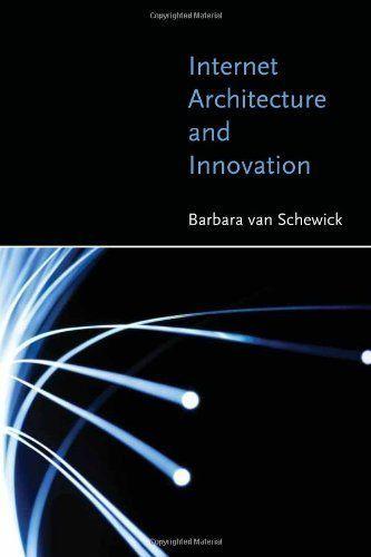 Internet Architecture and Innovation by Barbara van Schewick, $23.83
