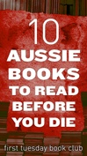 First Tuesday Book Club - top 10 Aussie books on next Tuesday! Can't wait!