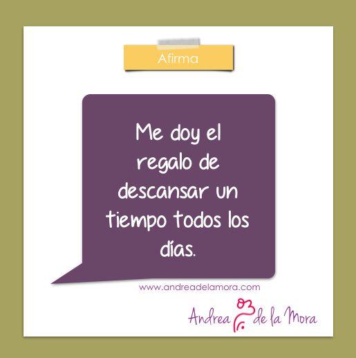 Me doy el regalo del descanso – Andrea de la Mora