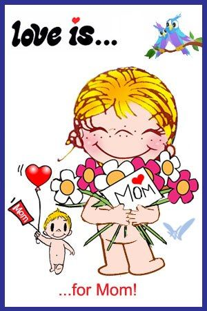 Love is… For Mom « Love is… Comics by Kim Casali