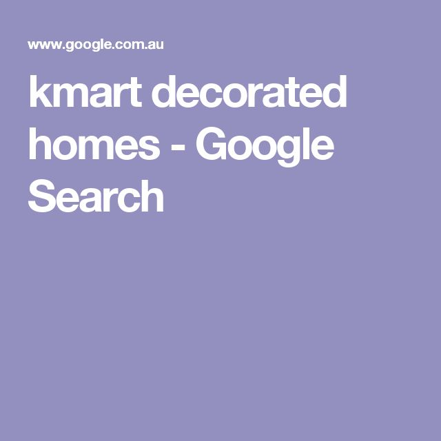 kmart decorated homes - Google Search