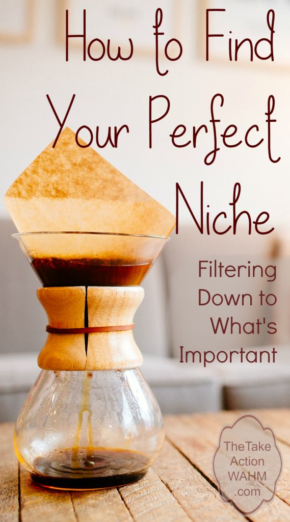 How to Find Your Perfect Niche - Not having a focused niche can be the difference between success and failure. Learn how to filter your niche down to its essence, the things that are most important for you and your readers.  Click to read now, or repin for later!