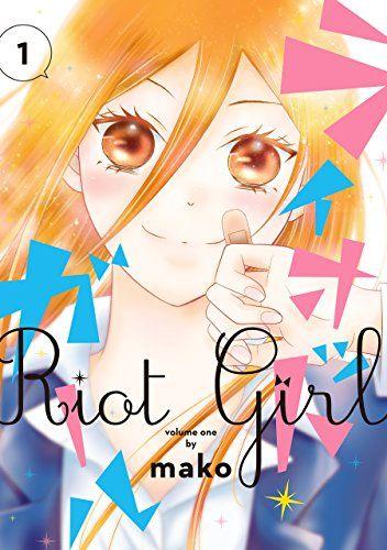 ライオット・ガール(1) (ガンガンコミックスONLINE)   mako http://www.amazon.co.jp/dp/4757548346/ref=cm_sw_r_pi_dp_zRtGwb0NKJGXY