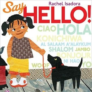A girl, her mother, and their dog Manny walk through the neighborhood to visit Abuela, and along the way they greet their neighbors in many languages.  Great for interaction and introducing new languages.