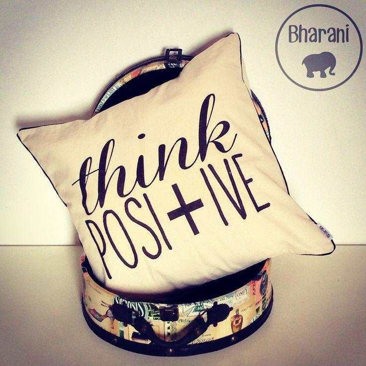Almohadón Think Positive para decorar con buena energía!  Www.bharani.com.ar