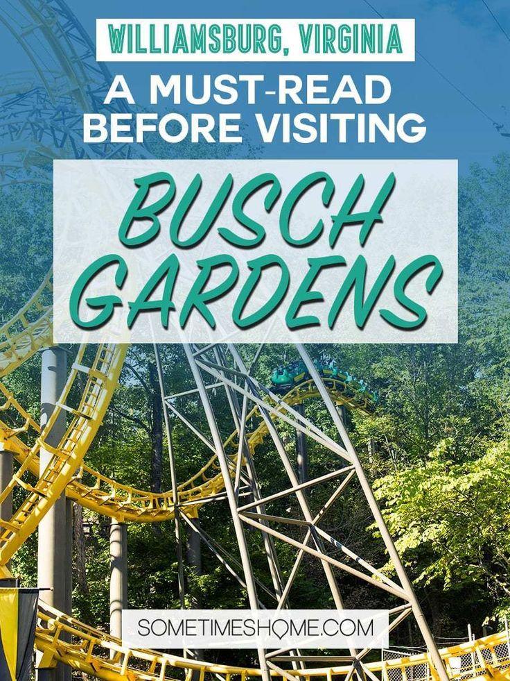 Experienced Tips for Busch Gardens, Williamsburg Virginia