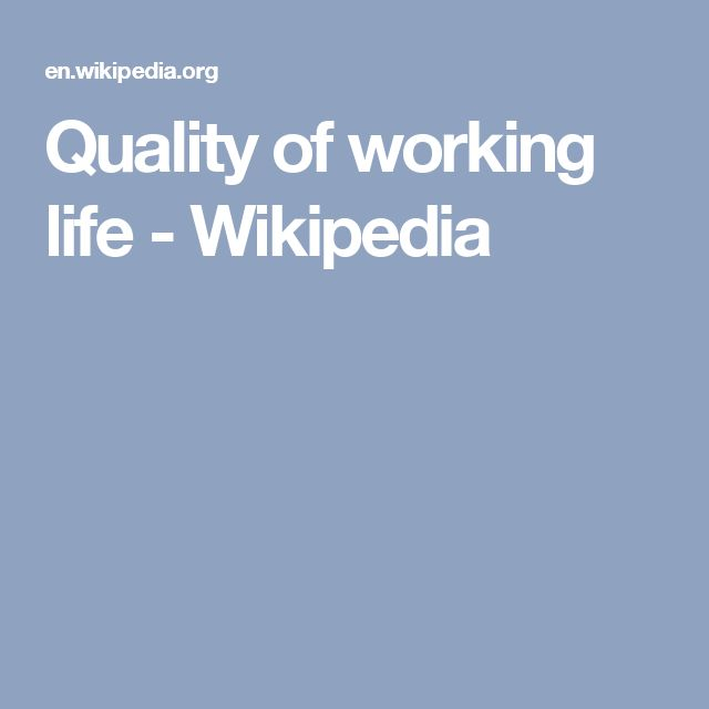 Quality of working life - Wikipedia