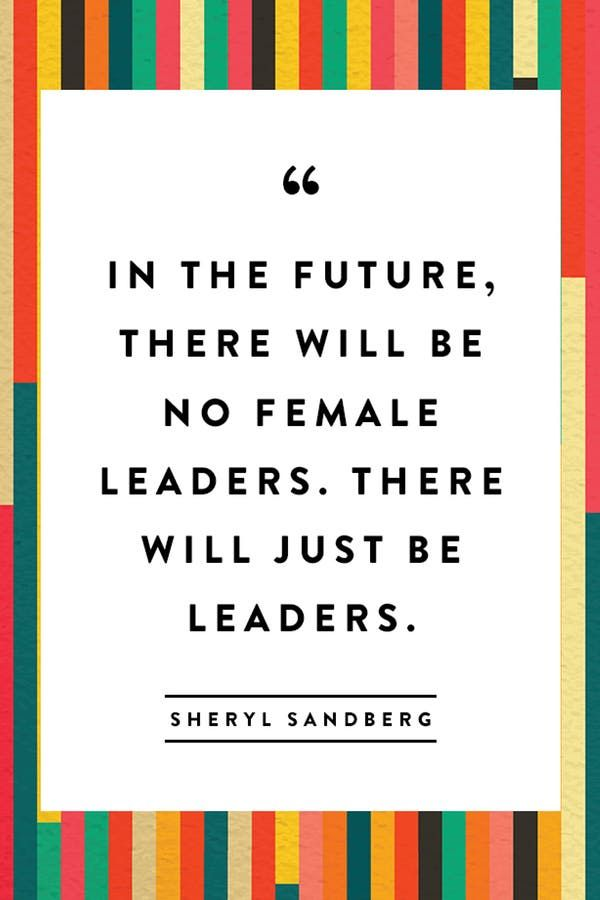 10 Motivating Quotes to Celebrate Just leaders who representational of both halfs of humanity! bothInternational Women's Day via @PureWow
