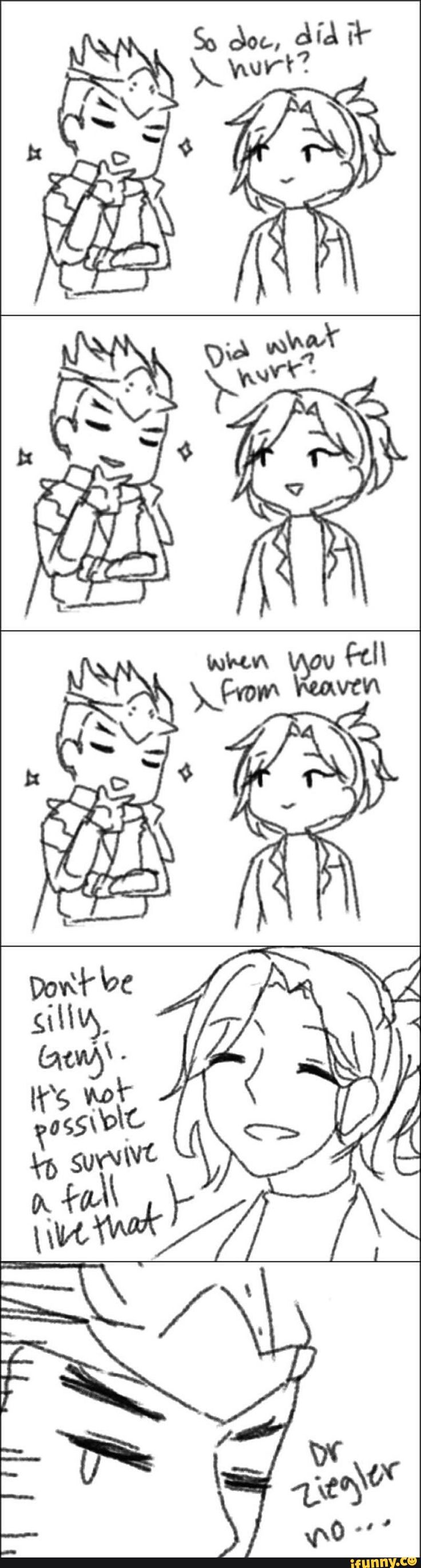 Mercy is me if I wanted to be a smartass to someone who flirts with me xD