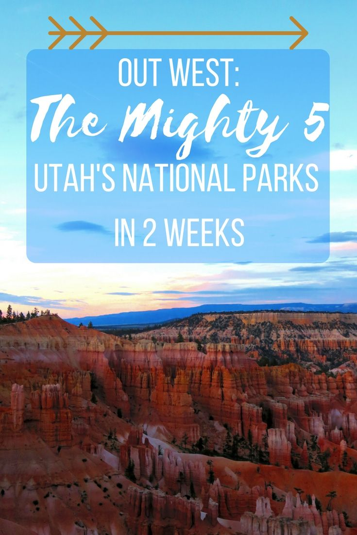 """Want to see Utah's National Parks and the Famous """"Mighty Five"""""""" + Grand Canyon in under two weeks? Check out the post to see how!"""