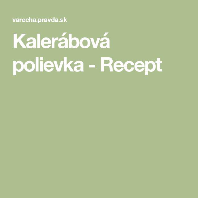 Kalerábová polievka - Recept