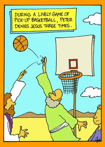 During a Lively Game of Pick-up Basketball, Peter Denies Jesus Three Times = from ChristianFunnyPictures.com