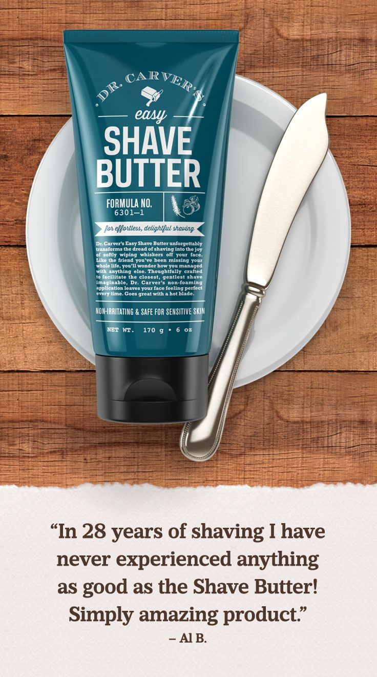 """Simply an amazing product,"" member Al B. says about Dr. Carver's Easy Shave Butter."