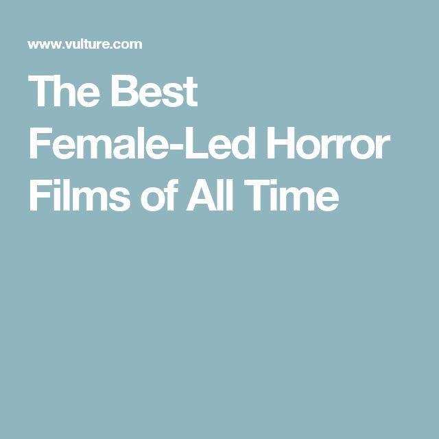 The Best Female-Led Horror Films of All Time
