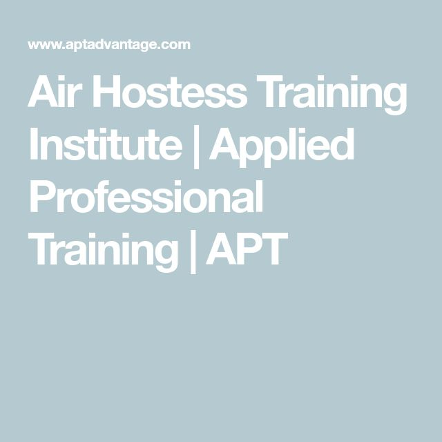 Air Hostess Training Institute | Applied Professional Training | APT