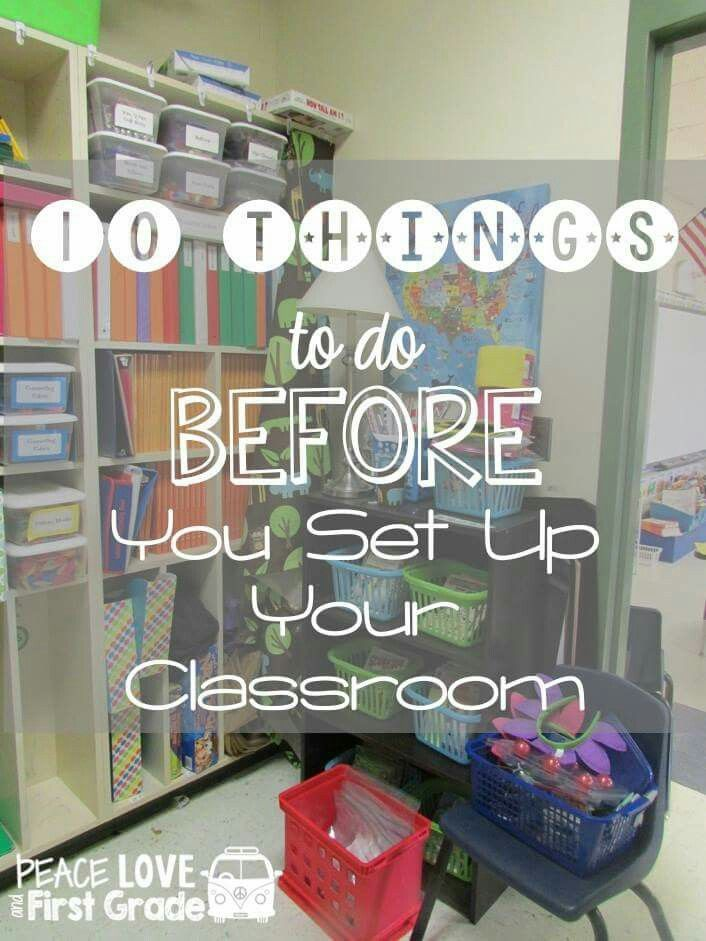 10 things to do before you set up your classroom