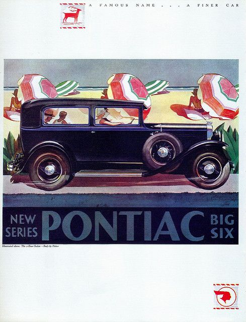 "Click image for 1147 x 1500 size. Scanned from Taschen's ""All-American Ads of the 30s"". Fisher, Pontiac, 1930."