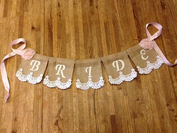 Bride Burlap and Lace Banner, Shabby Chic, Bridal Shower Decor, Wedding, Banner on Etsy, $14.00