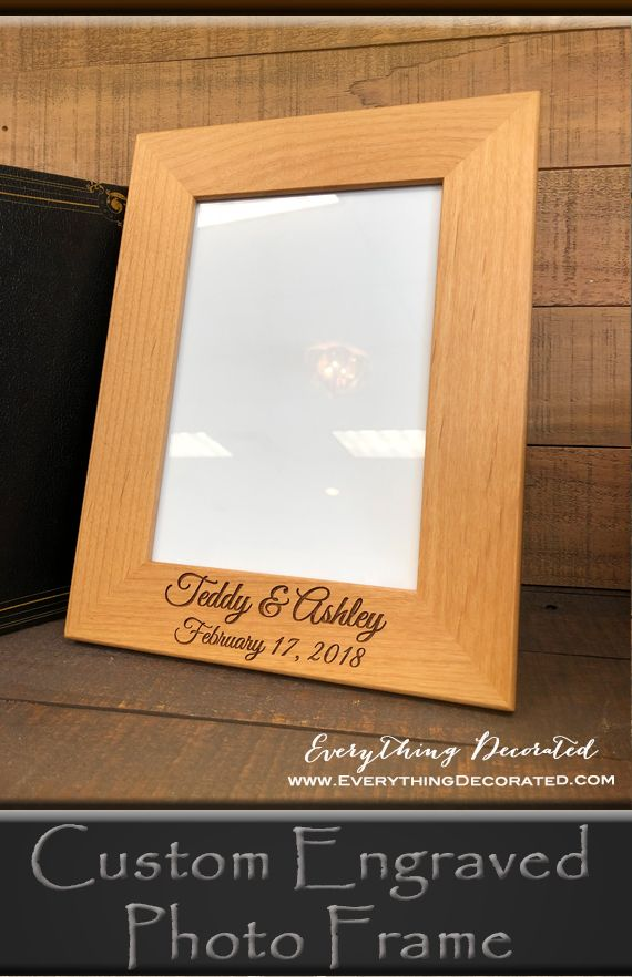 Custom Engraved Photo Frame - Great Gift for Weddings, Engagements, Anniversaries, Valentine's Day. Mother's Day and More!
