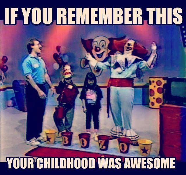Bozo the Clown Show me and my maw maw would watch this together