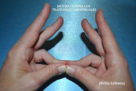 Técnicas Naturales de Sanación: MUDRA CONTRA LOS TRASTORNOS MENSTRUALES - MUDRA DE LA PELVIS