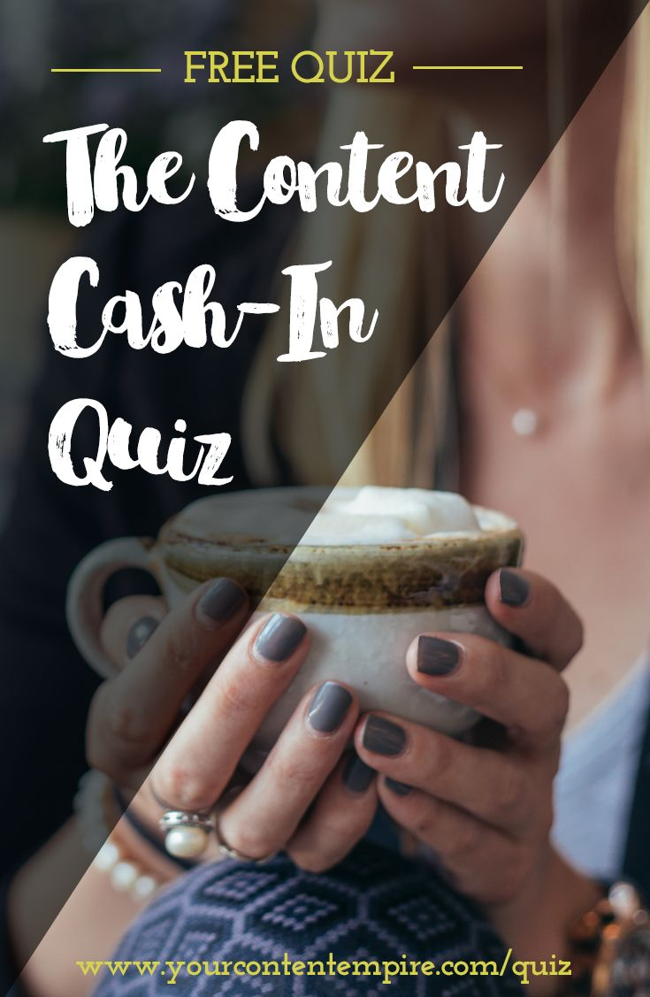 Find out what all the buzz is about. Take the Content Cash-In Quiz to diagnose your biggest content downfall + get access to a free, personalized 3-part course that'll get you taking the first steps towards content profitability.
