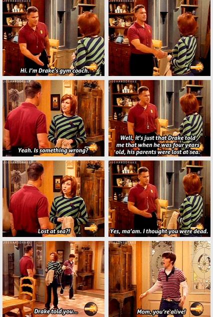 MOM! your alive!!(: I love Drake and Josh!! (: