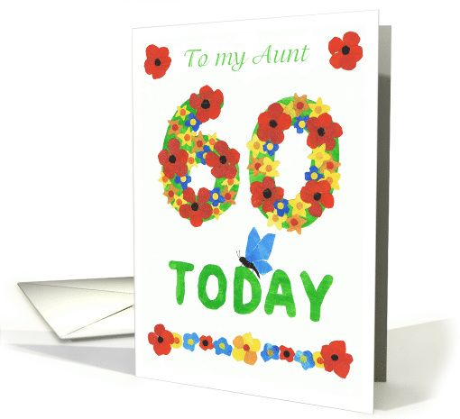 60th Birthday Card for an Aunt, Flowers: up to $3.50 - http://www.greetingcarduniverse.com/aunt-birthday-cards/age-specific/60th-birthday-card-for-an-963161?gcu=43752923941