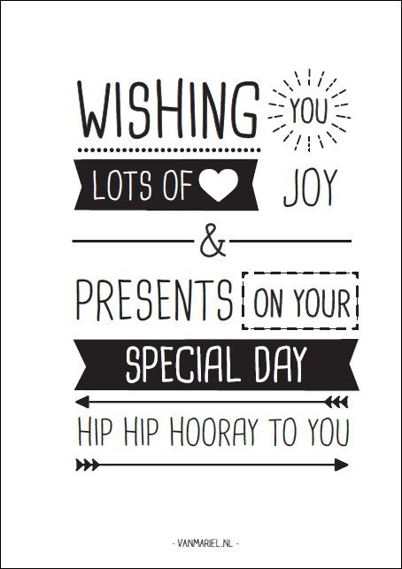 Wishing you lots of joy & presents on your special day. Hip hip hooray to you! - Buy it at www.vanmariel.nl - Card € 1,25 Poster € 3,50 Big Poster € 7,50