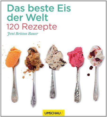 Das beste Eis der Welt von Jeni Britton Bauer http://www.amazon.de/dp/3865287557/ref=cm_sw_r_pi_dp_KzWawb0M6NHE6