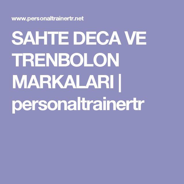 SAHTE DECA VE TRENBOLON MARKALARI | personaltrainertr