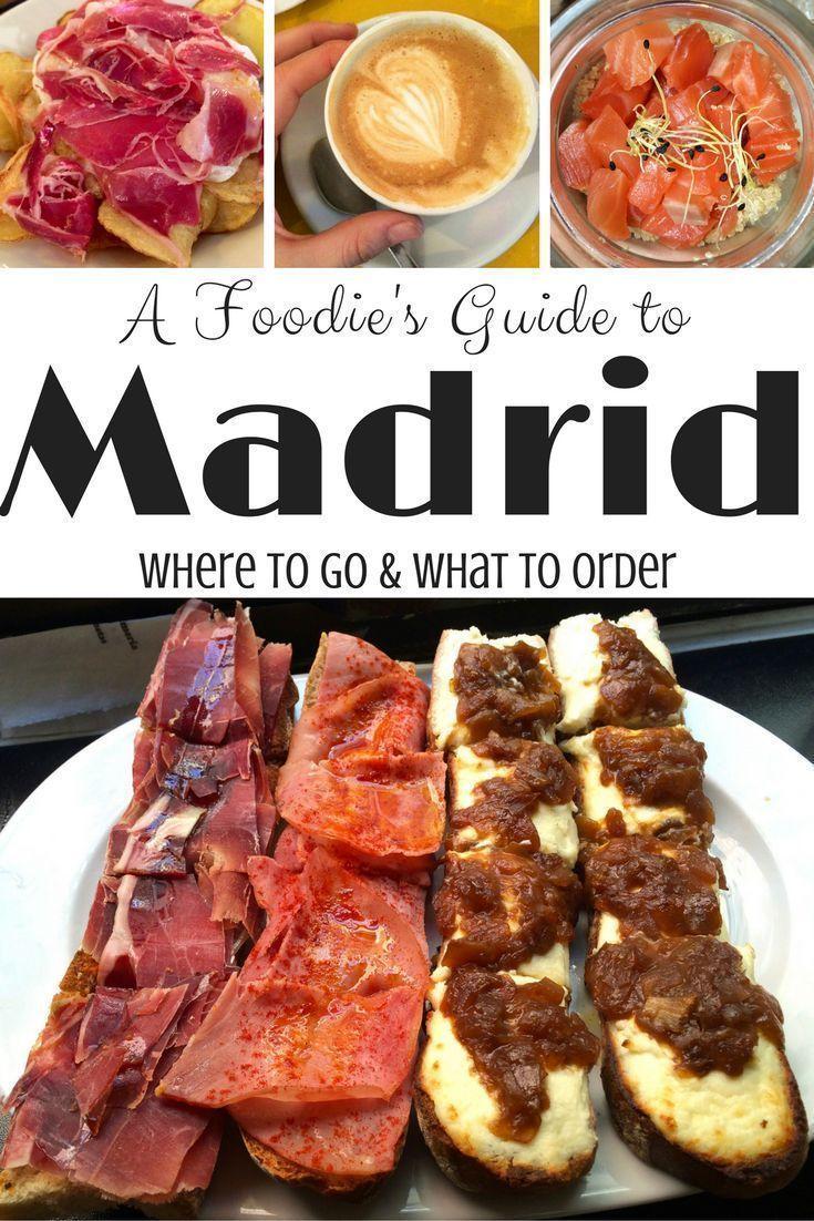 Madrid Food Guide In 2020 Essen Reise Essen Lebensmittel Essen