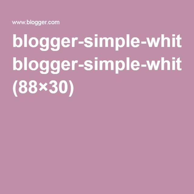 blogger-simple-white.gif (88×30)