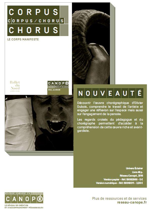 Corpus/Chorus Olivier Dubois : le corps manifeste - Arnaud Carton, Olivier Dubois #EACCanopé @reseau_canope @balletdunord @canope_59