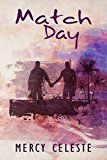Match Day (Adventures  INK Book 1) by Mercy Celeste (Author) #LGBT #Kindle US #NewRelease #Lesbian #Gay #Bisexual #Transgender #eBook #ad