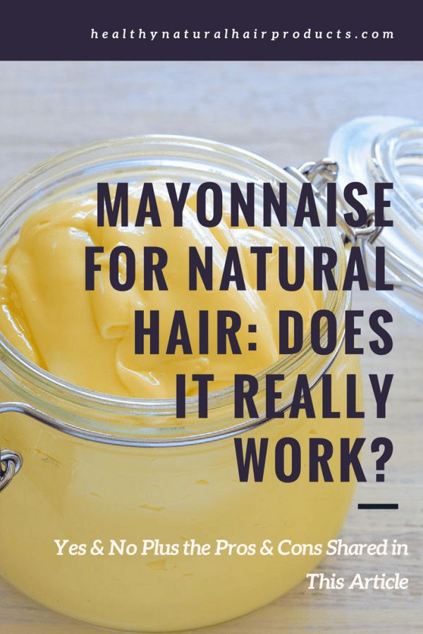Mayonnaise for Natural Hair, Does It Really Work. #hair #haircare #healthyhair #hairmayonnaise #naturalhair #teamnatural #naturalhaircare curlyhair #curlykinky