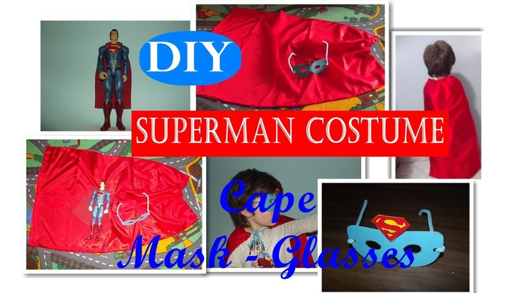 DIY Superman costume (cape and mask-glasses) - Στολή Superman - Μπέρτα κ...