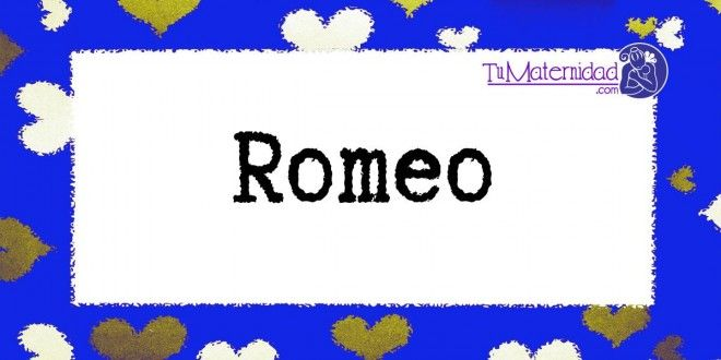 Conoce el significado del nombre Romeo #NombresDeBebes #NombresParaBebes #nombresdebebe - http://www.tumaternidad.com/nombres-de-nino/romeo/