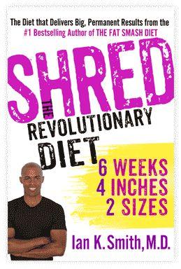 SHRED, The Revolutionary Diet