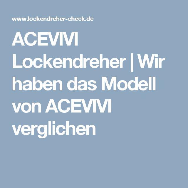 ACEVIVI Lockendreher   Wir haben das Modell von ACEVIVI verglichen