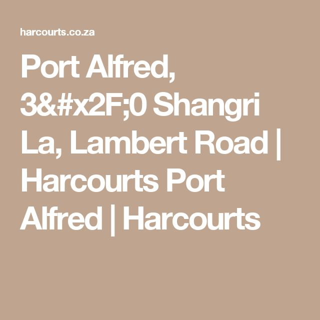 Port Alfred, 3/0 Shangri La, Lambert Road   Harcourts Port Alfred   Harcourts