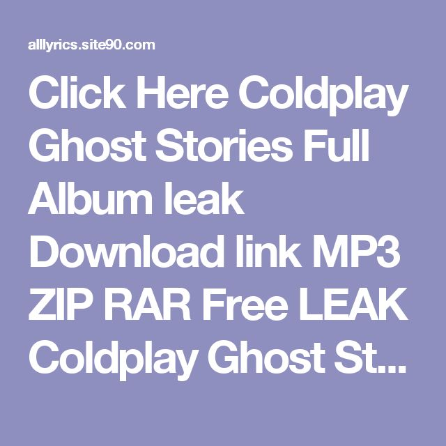 Click Here  Coldplay Ghost Stories Full Album leak Download link MP3 ZIP RAR    Free LEAK Coldplay Ghost Stories Deluxe Download 2017 ZIP TORRENT RAR    (download) Coldplay Ghost Stories Deluxe Download Full Album Free    DOWNLOAD 2017 Coldplay Ghost Stories Deluxe Download Full Album    HQ Leak Coldplay Ghost Stories Deluxe Download Full Album #2017    LEAK HOT Coldplay Ghost Stories Deluxe Download Full Album (Full Album + Download)