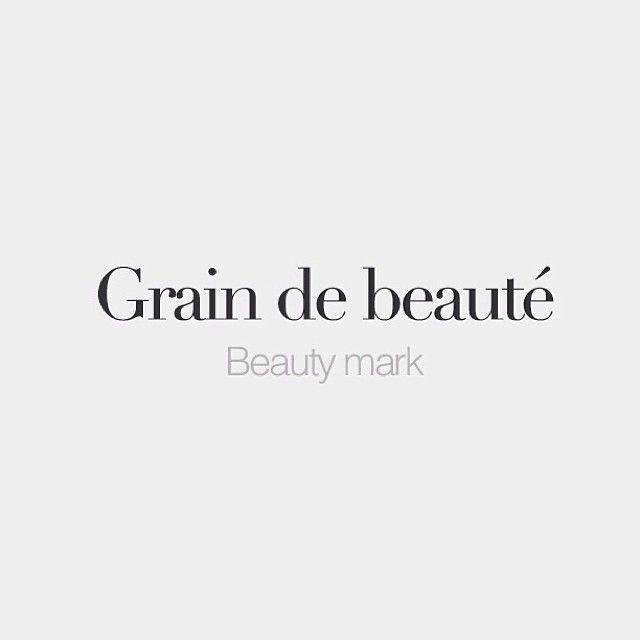 Grain de beauté | Beauty mark | /gʁɛ̃ də bo.te/ #frenchwords