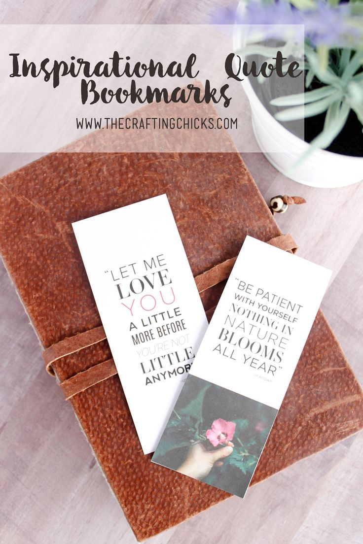 Free Printable Inspirational Bookmarks - Beautiful Inspirational Quotes - Perfect companion for your favorite book.