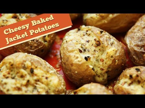 Cheesy Baked Jacket Potatoes   Easy To Make Lunch/Brunch Recipe   Divine...