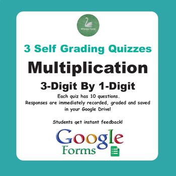 Three multiplication quizzes. Each quiz has 10 questions.Responses are immediately recorded, graded and saved in your Google Drive!Students get instant feedback!This product contains a pdf with the links to access your quizzes.Please CLICK HERE to view other Math Quizzes (Google Forms)