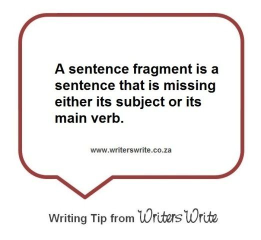 Definition  A sentence fragment is a phrase or clause written as a sentence, the first word starting with a capital letter and the sentence ending with a full stop, a question mark or an...